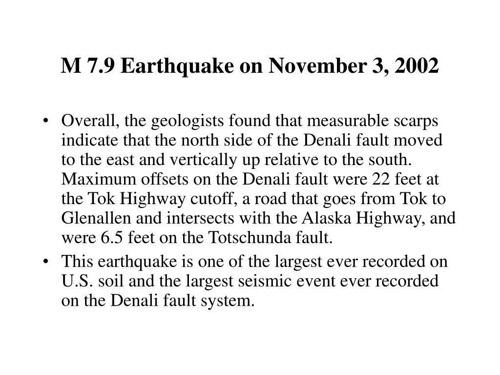 M 7.9 Earthquake on November 3, 2002