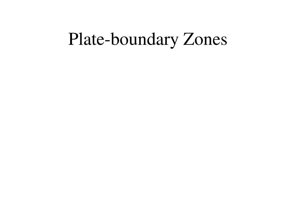 Plate-boundary Zones
