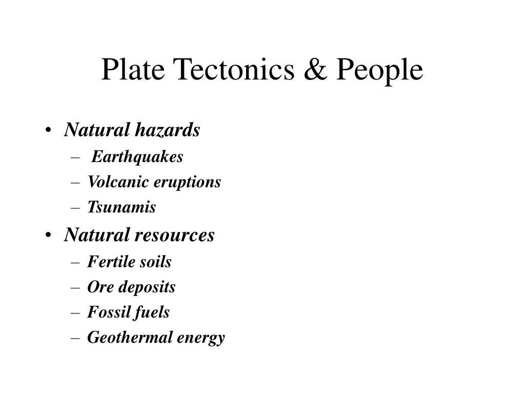 Plate Tectonics & People