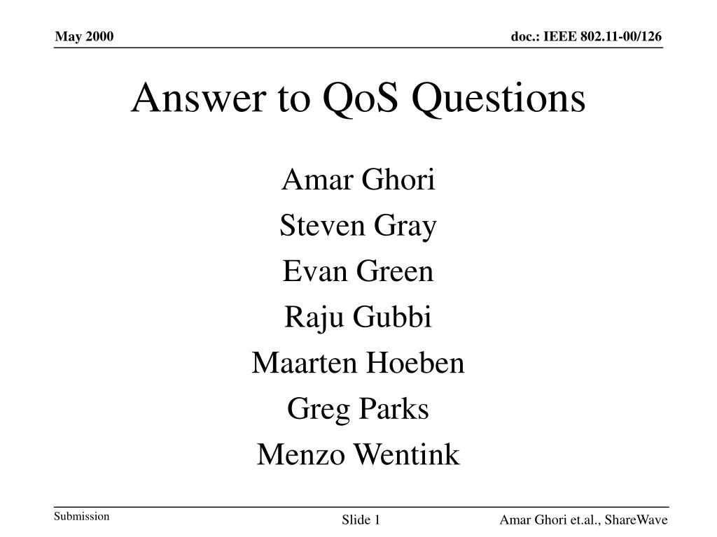 Answer to QoS Questions