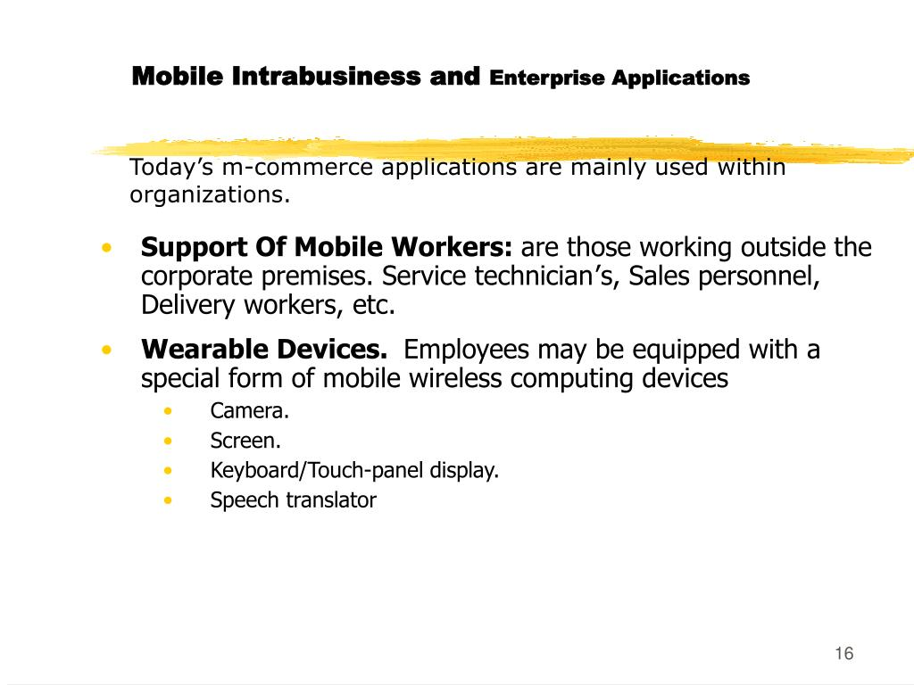 Mobile Intrabusiness and