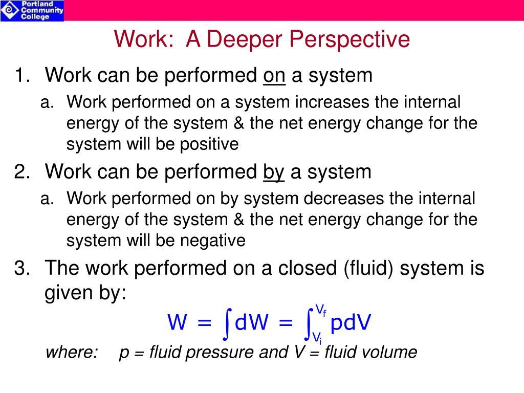 Work:  A Deeper Perspective