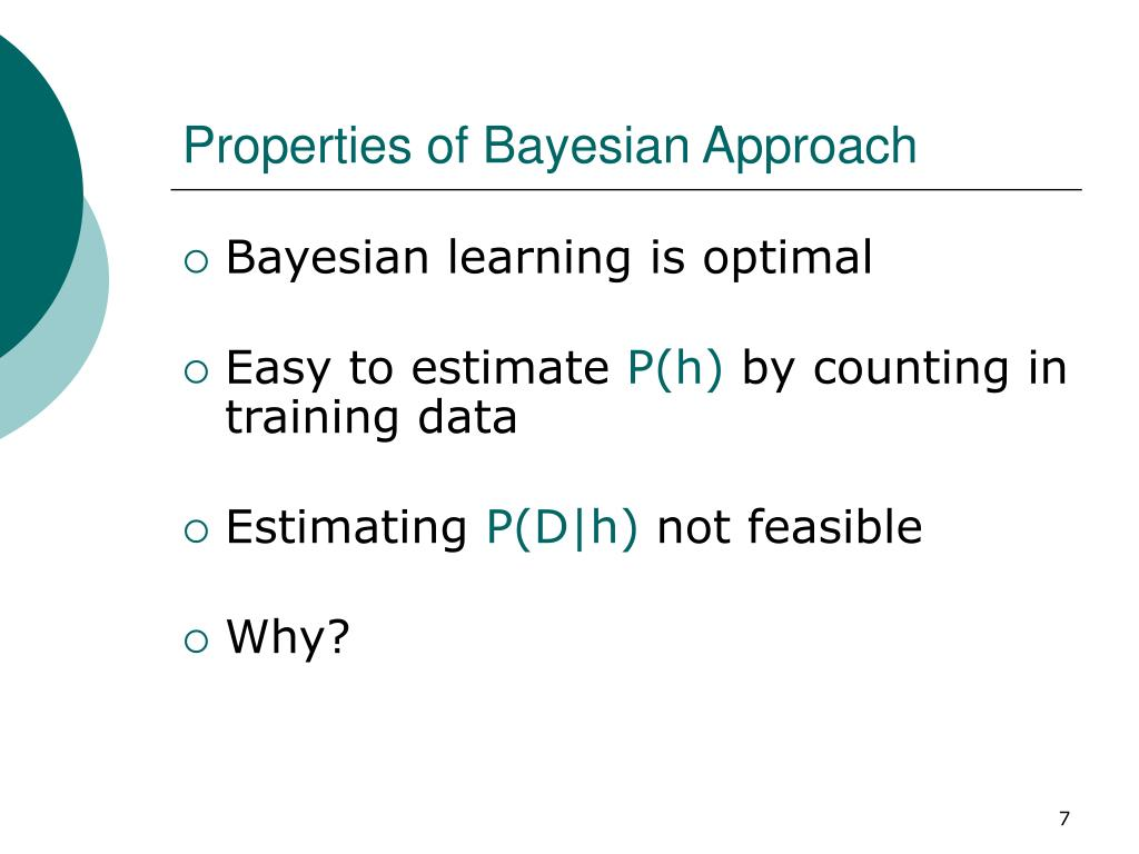 Properties of Bayesian Approach