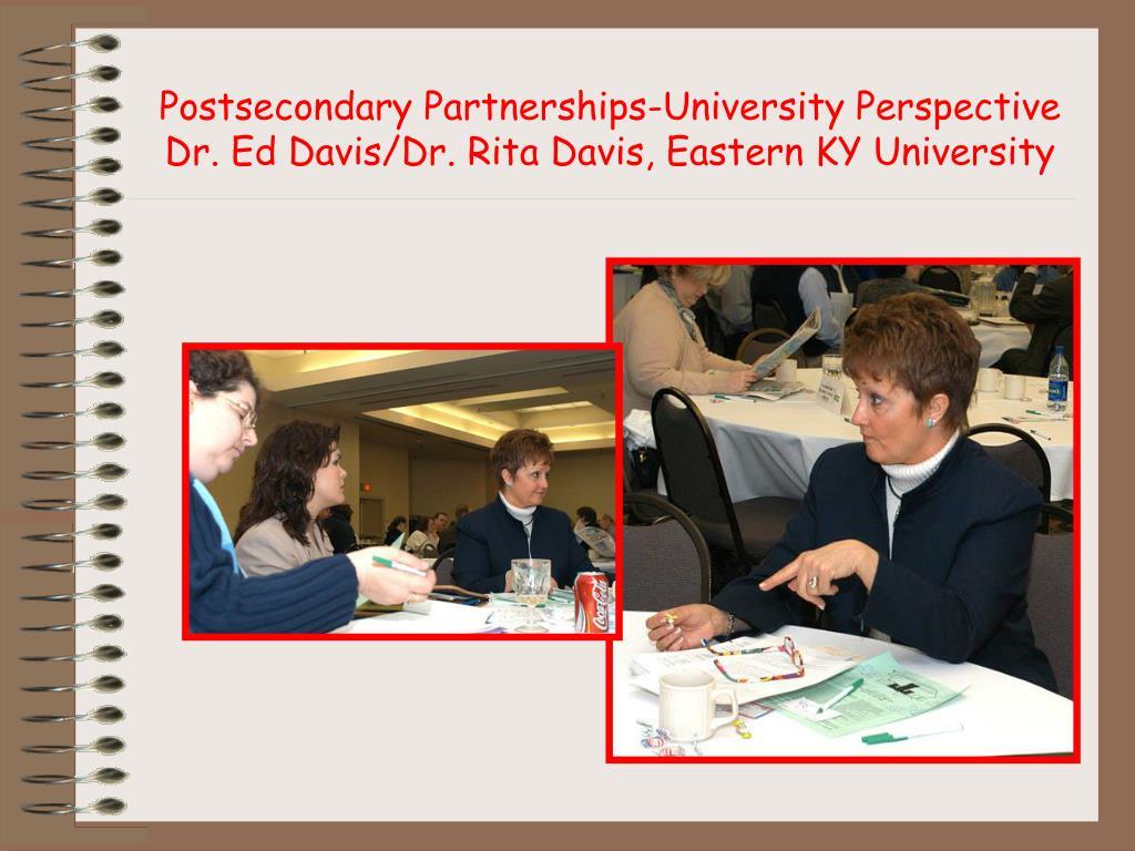 Postsecondary Partnerships-University Perspective