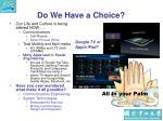 do we have a choice