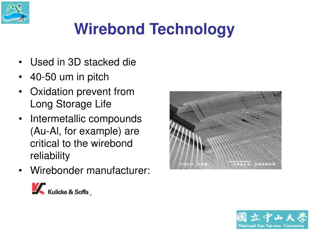 Wirebond Technology