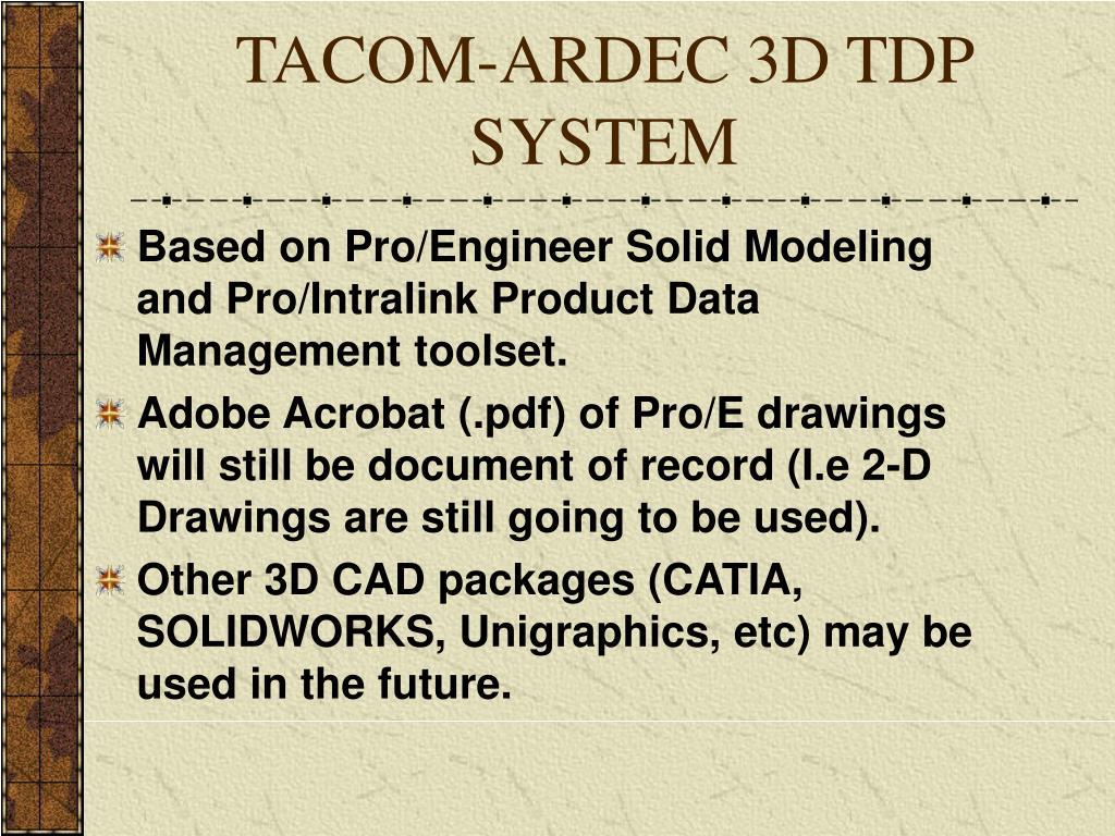 TACOM-ARDEC 3D TDP SYSTEM