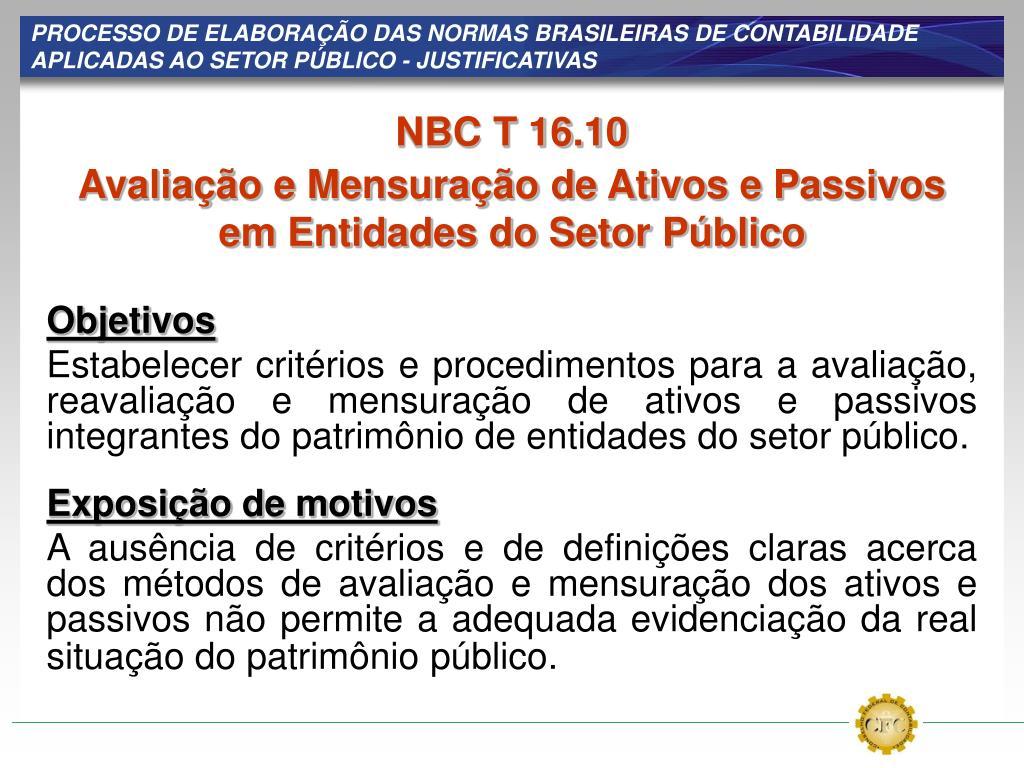 PROCESSO DE ELABORAÇÃO DAS NORMAS BRASILEIRAS DE CONTABILIDADE APLICADAS AO SETOR PÚBLICO - JUSTIFICATIVAS