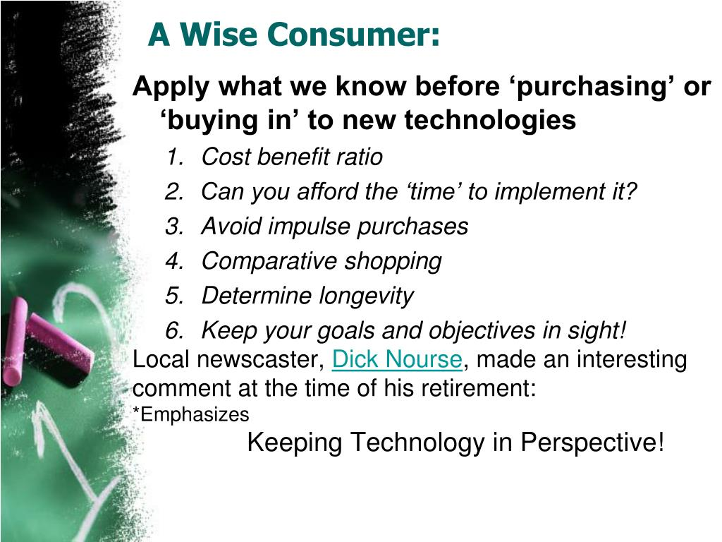 A Wise Consumer:
