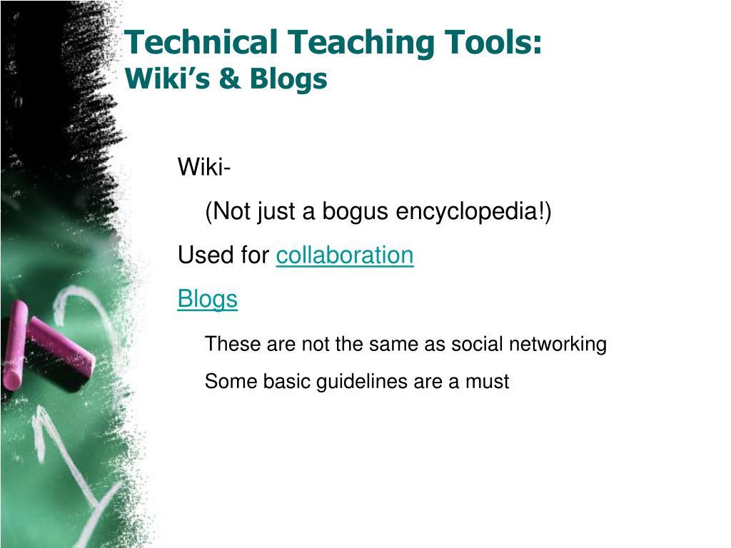Technical Teaching Tools: