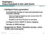 highlights cisco autoqos in the lan cont