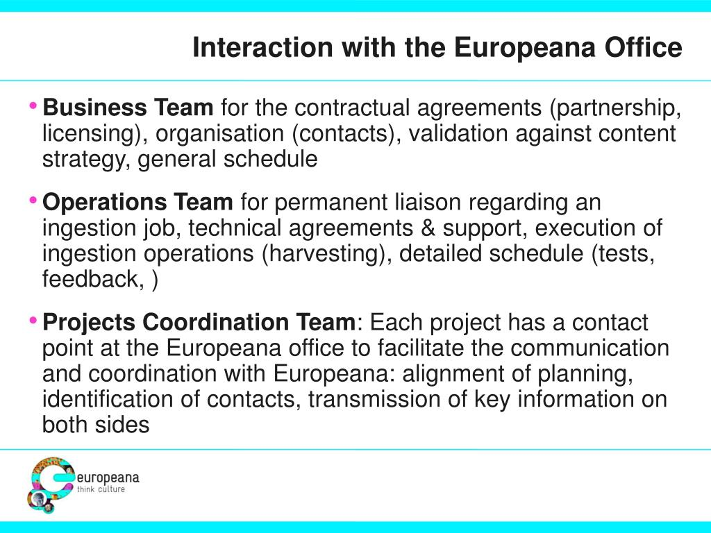 Interaction with the Europeana Office