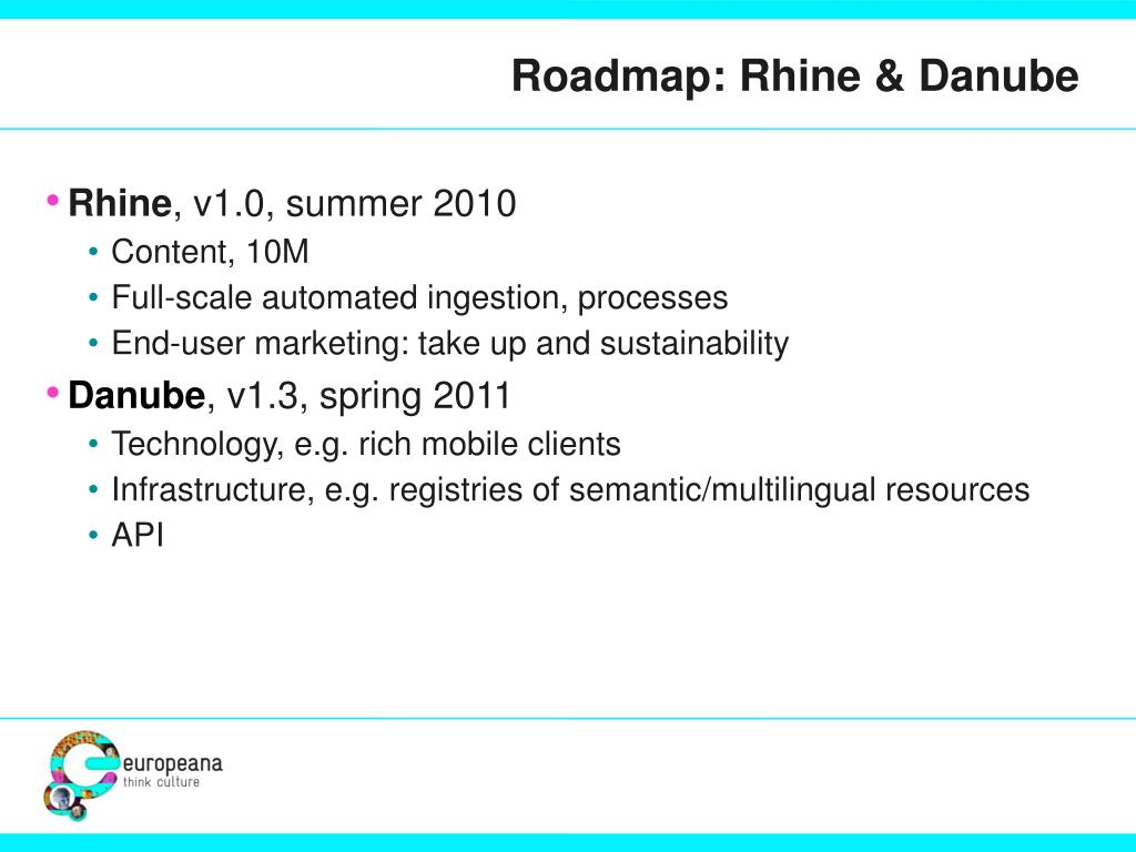 Roadmap: Rhine & Danube