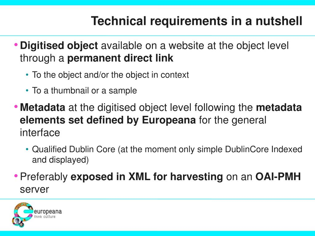 Technical requirements in a nutshell