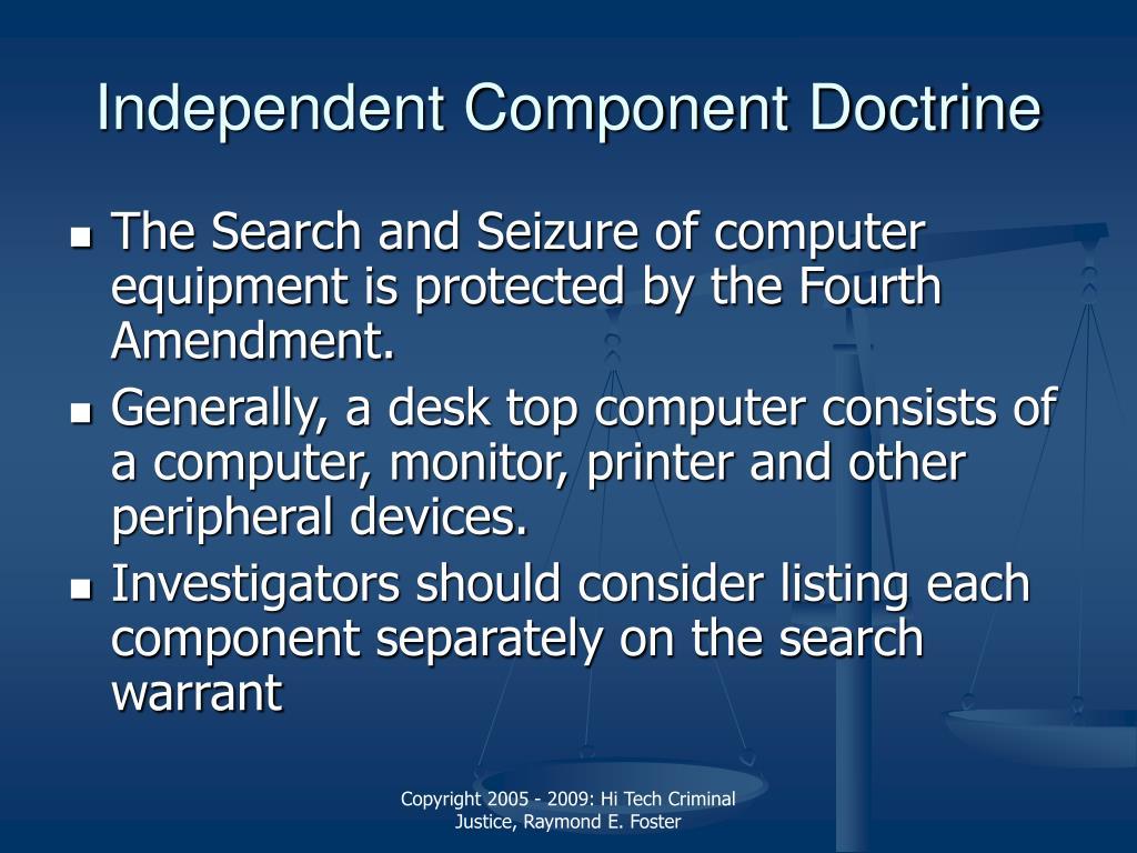 Independent Component Doctrine