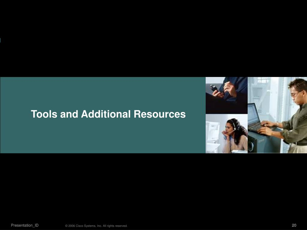 Tools and Additional Resources