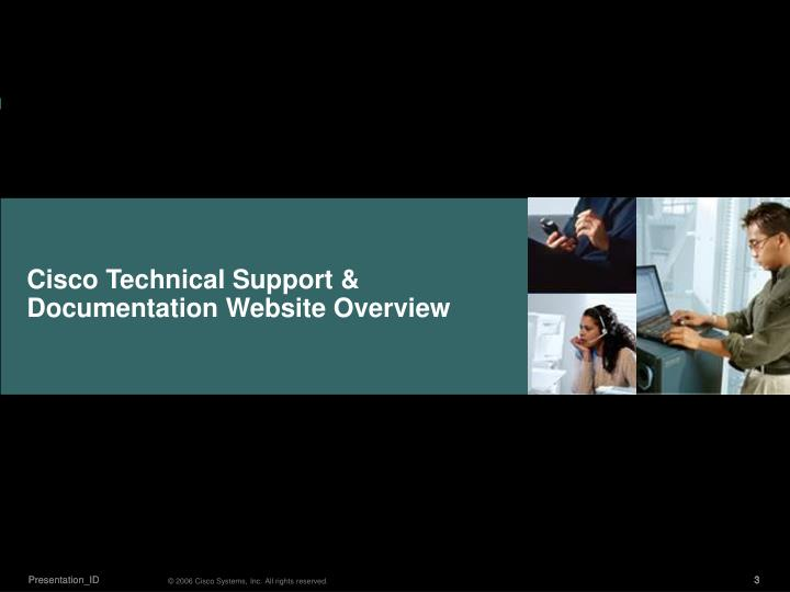 Cisco Technical Support & Documentation Website Overview