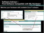 software advisor find software compatible with my hardware