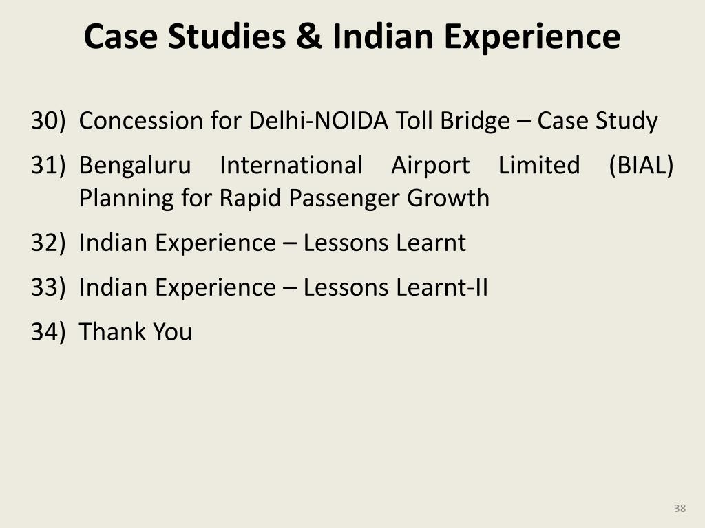Case Studies & Indian Experience