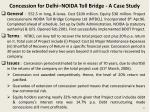 concession for delhi noida toll bridge a case study