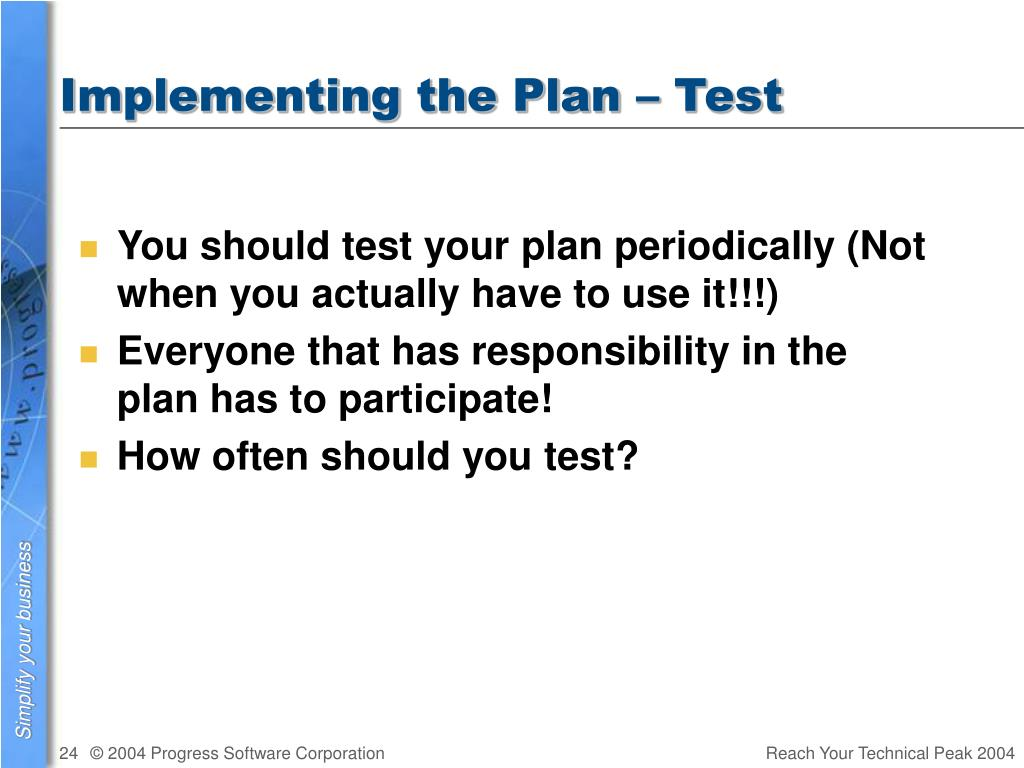 Implementing the Plan – Test