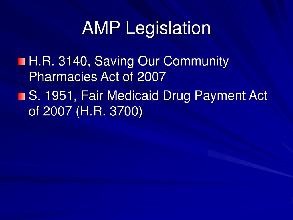 AMP Legislation
