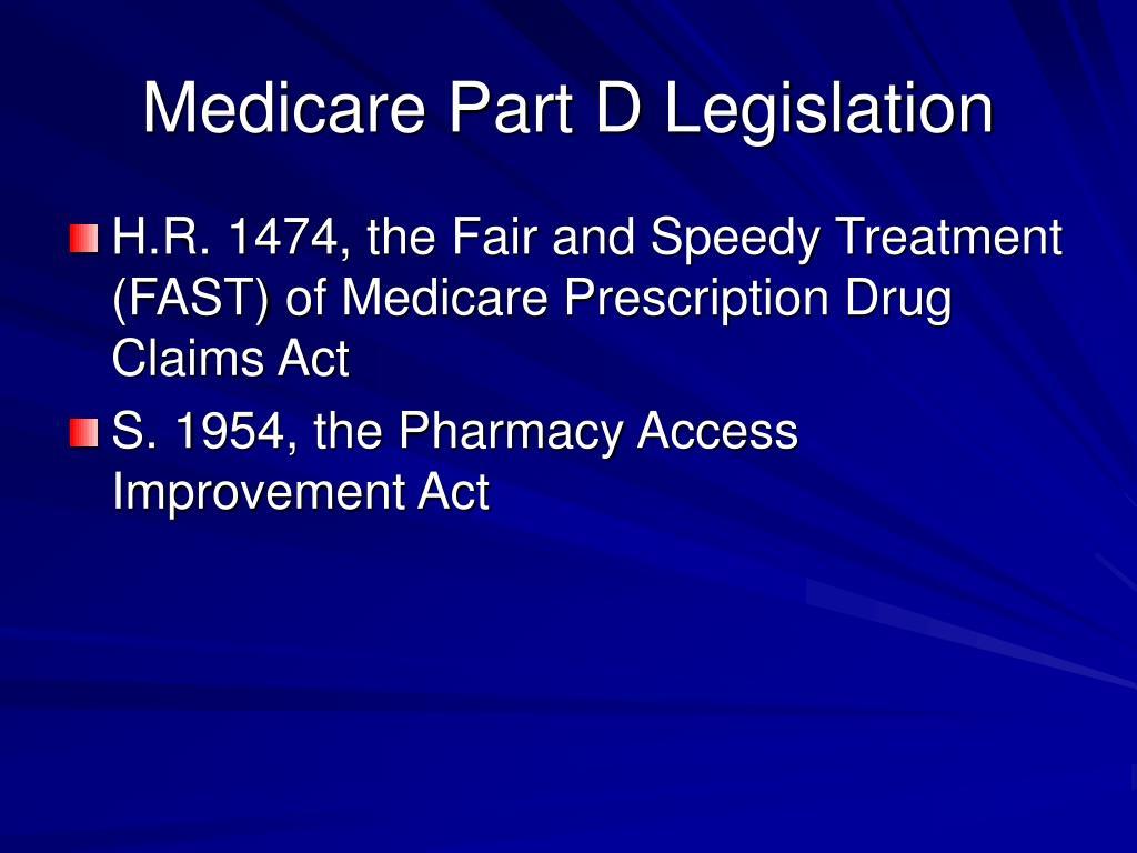 Medicare Part D Legislation