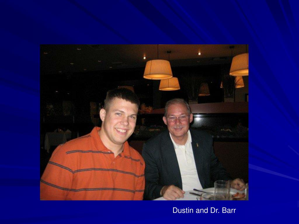 Dustin and Dr. Barr