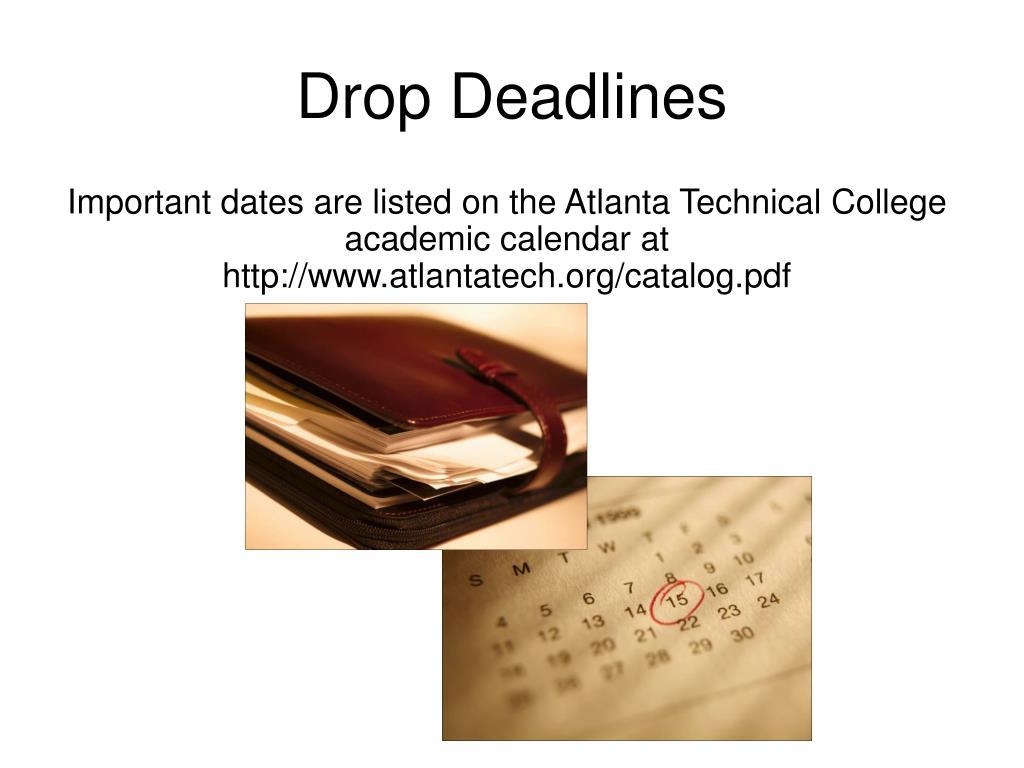 Drop Deadlines