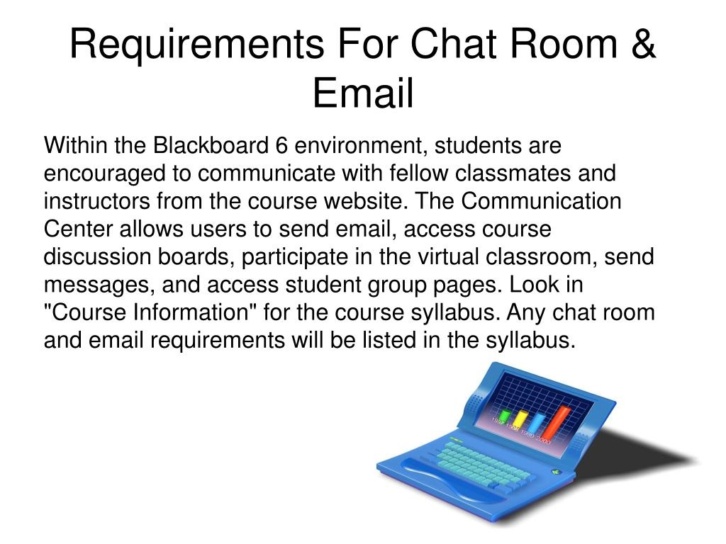 Requirements For Chat Room & Email