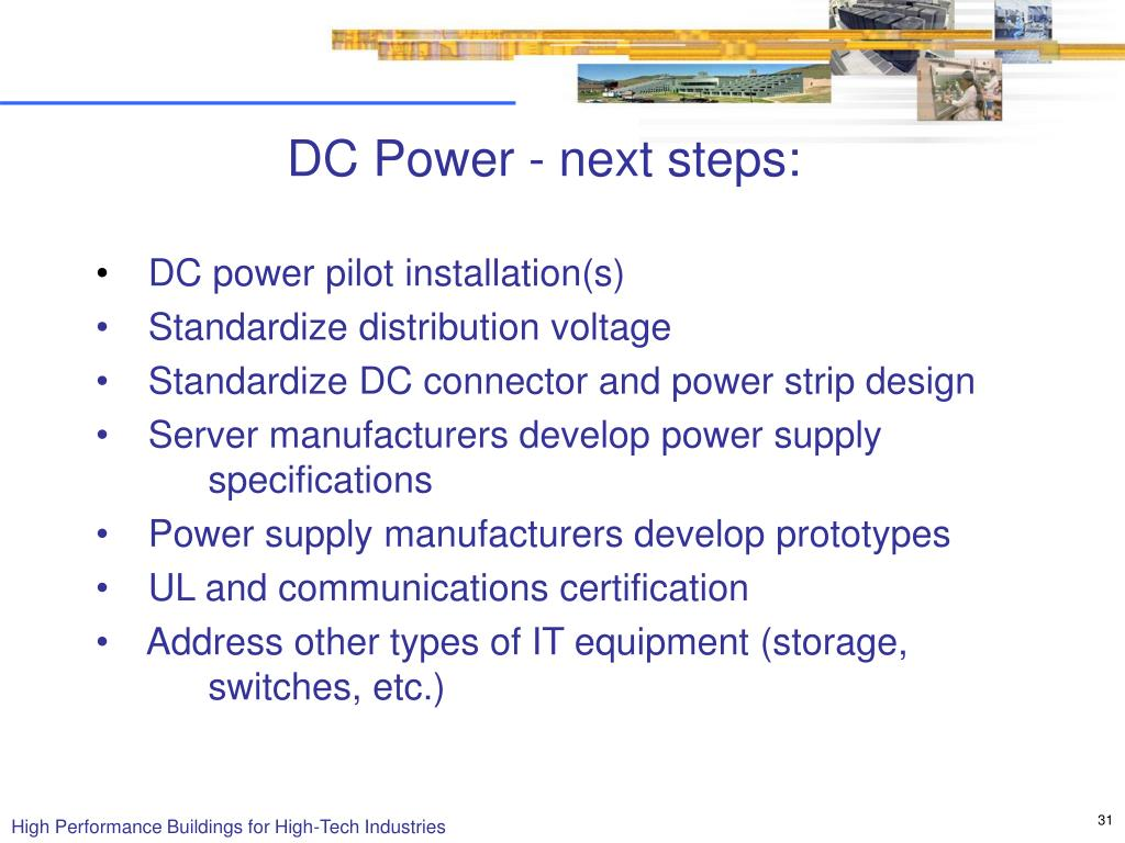 DC Power - next steps: