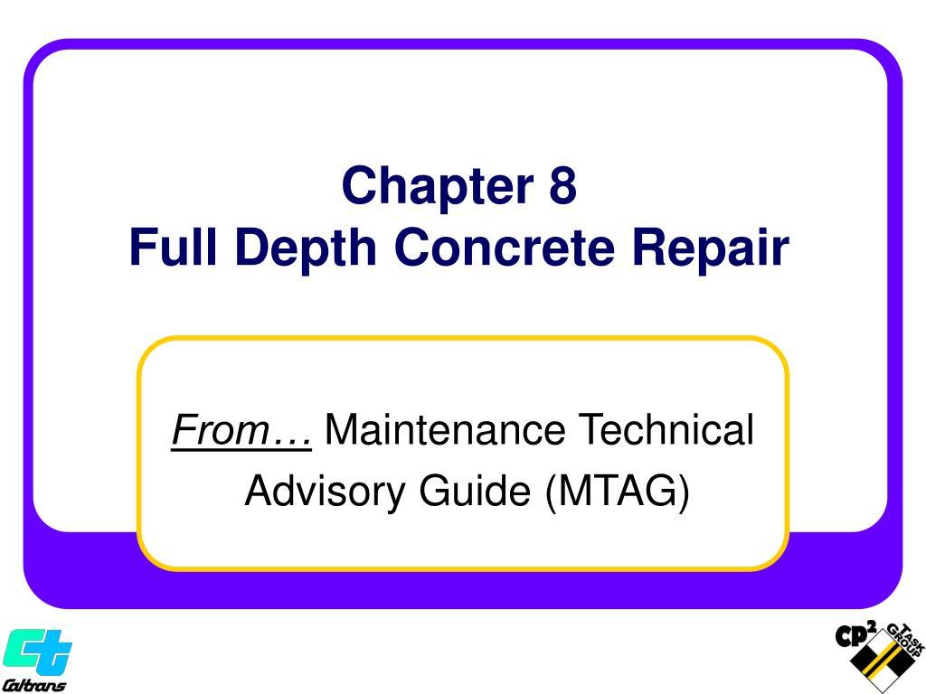 chapter 8 full depth concrete repair