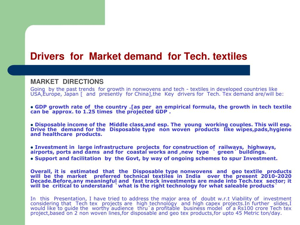 Drivers  for  Market demand  for Tech. textiles