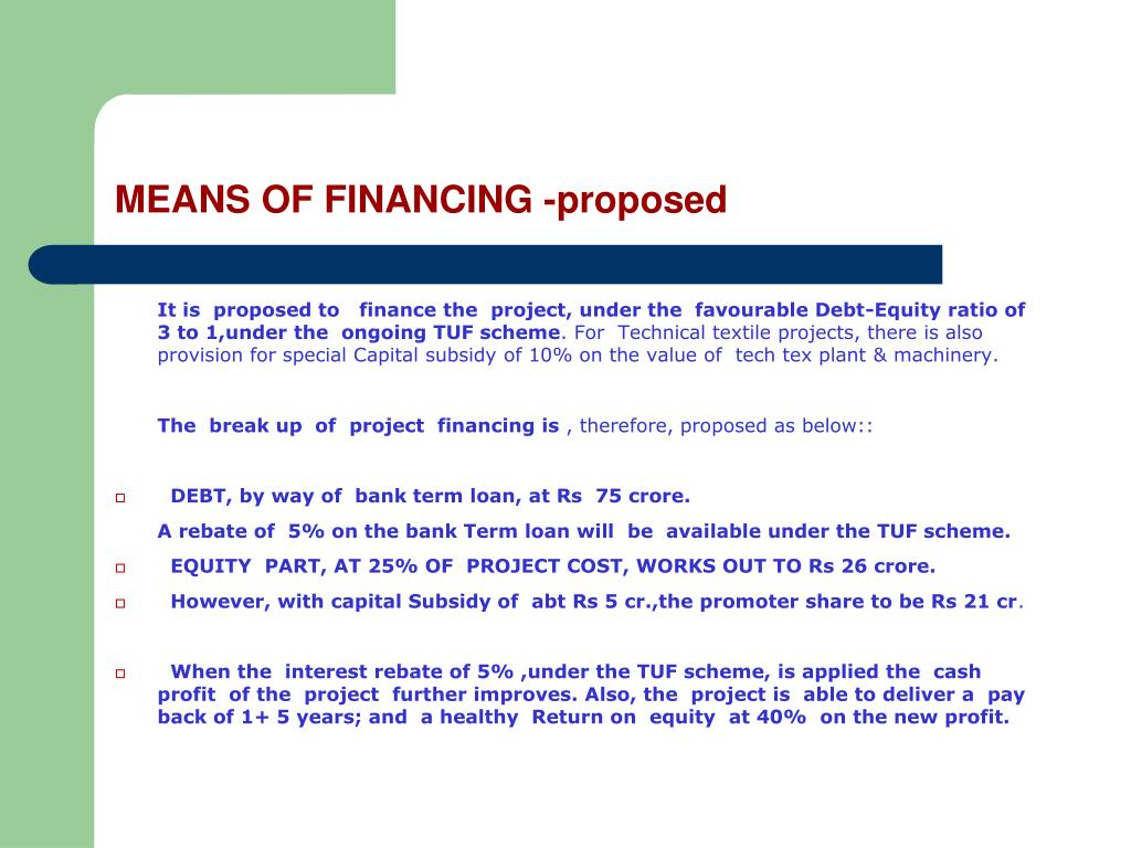 MEANS OF FINANCING -proposed