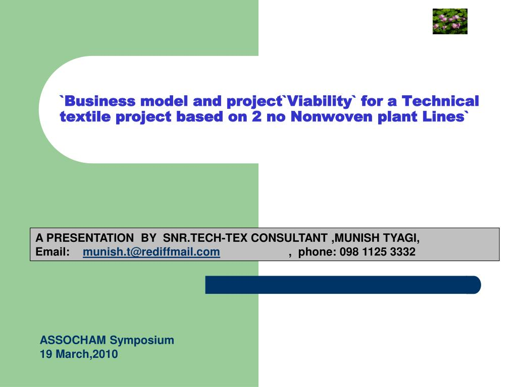 `Business model and project`Viability` for a Technical textile project based on 2 no Nonwoven plant Lines`