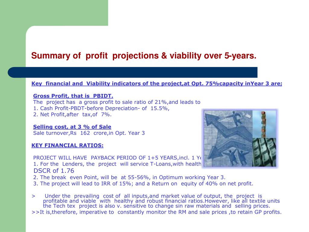 Summary of  profit  projections & viability over 5-years.