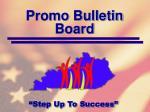 promo bulletin board