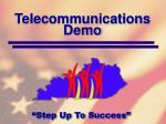 telecommunications demo