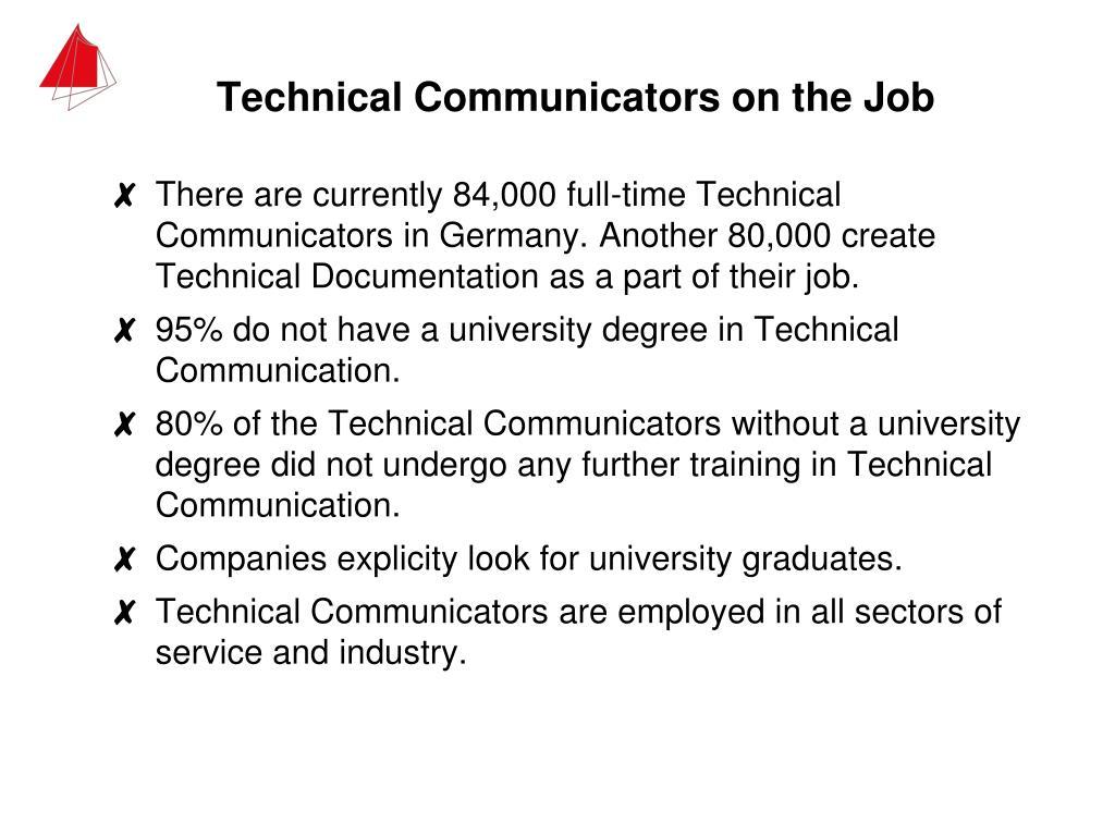 Technical Communicators on the Job