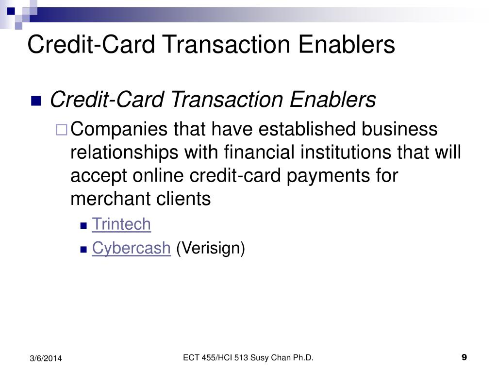 Credit-Card Transaction Enablers