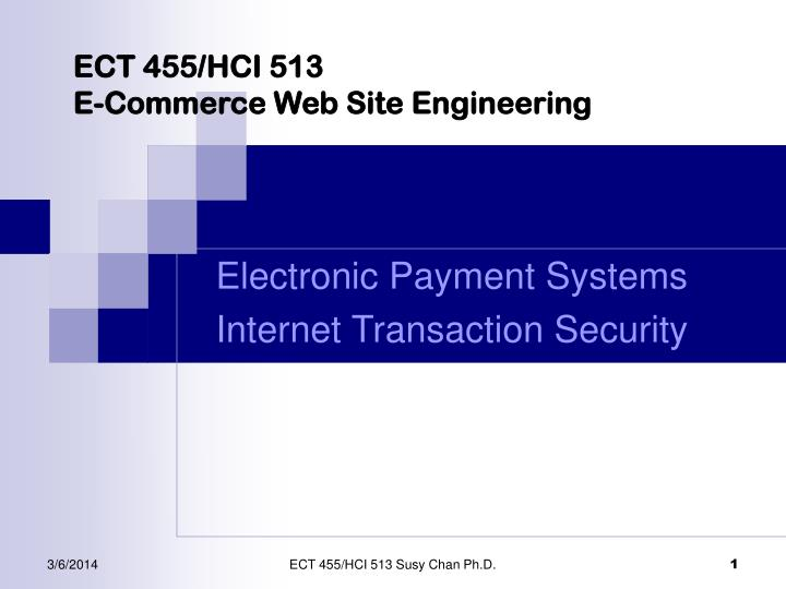 Ect 455 hci 513 e commerce web site engineering