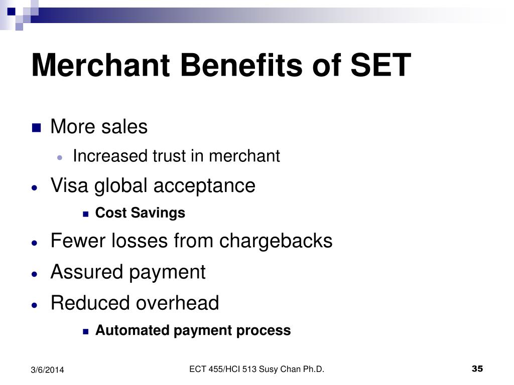 Merchant Benefits of SET