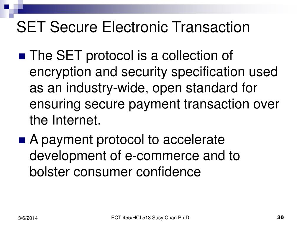 SET Secure Electronic Transaction