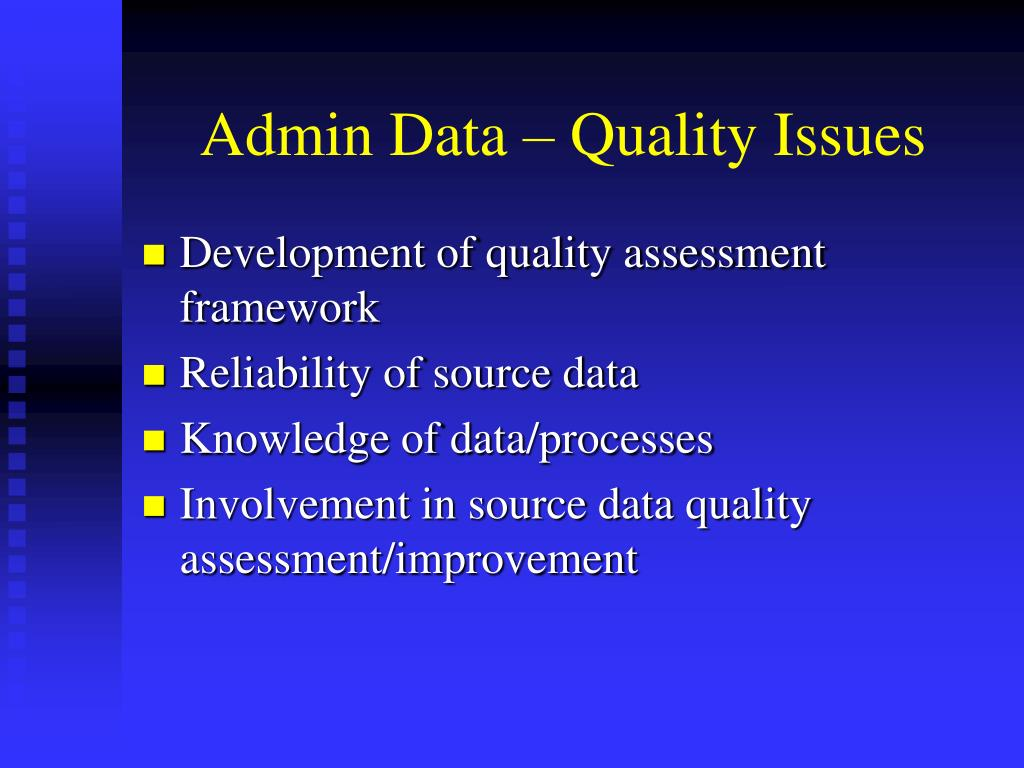 Admin Data – Quality Issues