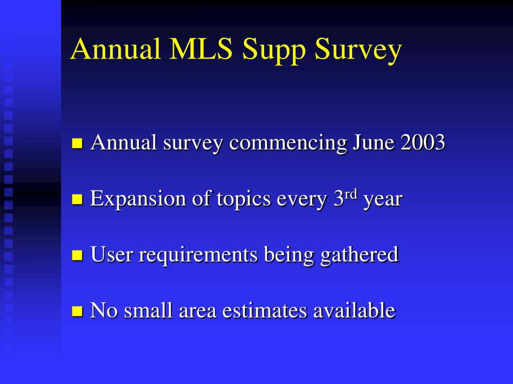 Annual MLS Supp Survey