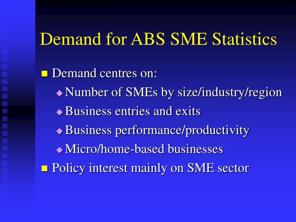 Demand for ABS SME Statistics
