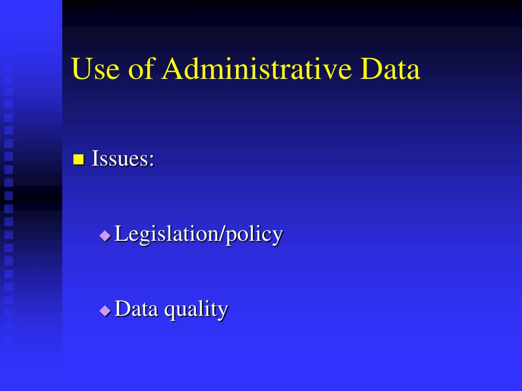 Use of Administrative Data