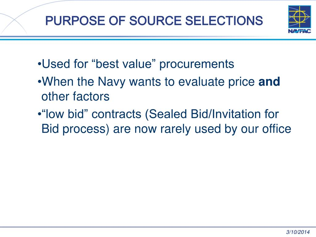PURPOSE OF SOURCE SELECTIONS