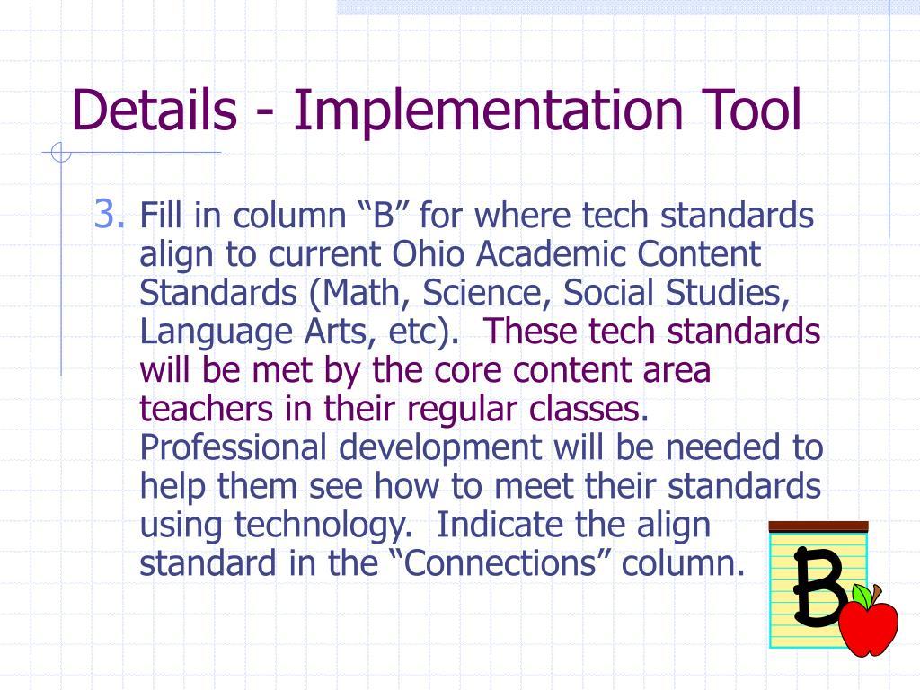 Details - Implementation Tool