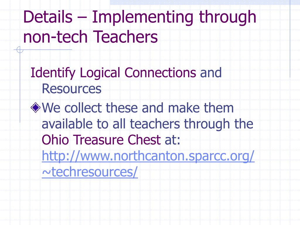 Details – Implementing through non-tech Teachers